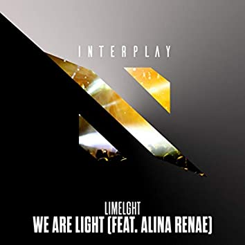 We Are Light (feat. Alina Renae)