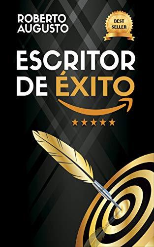 ESCRITOR DE ÉXITO: Un manual práctico para autores autoeditados ...
