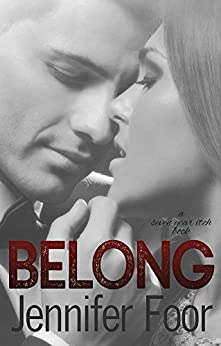 Belong: A Seven Year Itch Book by [Jennifer Foor]
