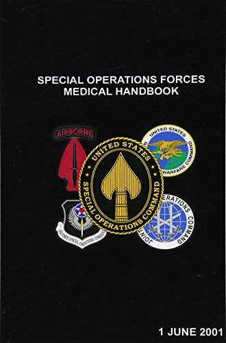 Special Operations Forces Medical Handbook - http://medicalbooks.filipinodoctors.org