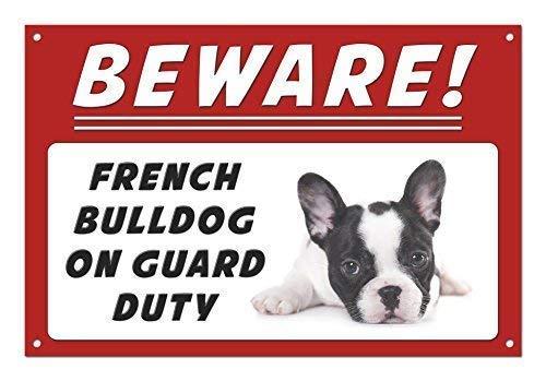 UYGYGFF Beware French Bulldog On Guard Duty Aluminium Metal Sign - 8 x 12 Inch