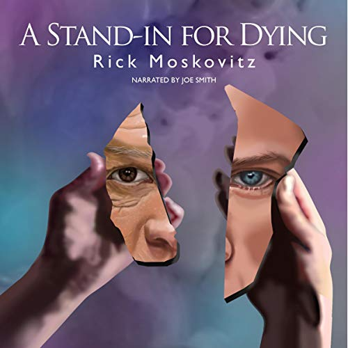 A Stand-in for Dying Audiobook By Rick Moskovitz cover art