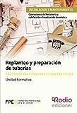 Replanteo y preparación de tuberias. Operaciones de fontanería y calefacción-climatización...