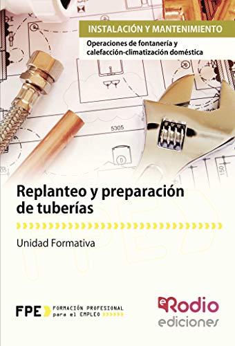 Replanteo y preparación de tuberias. Operaciones de