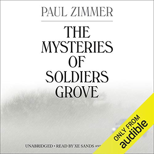The Mysteries of Soldiers Grove audiobook cover art