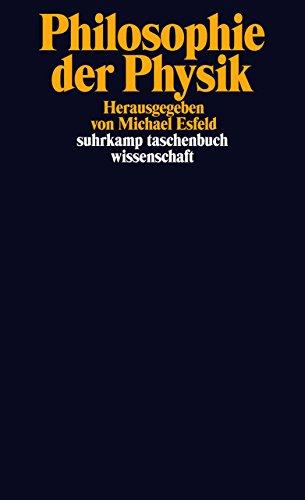 Philosophie der Physik (suhrkamp taschenbuch wissenschaft)