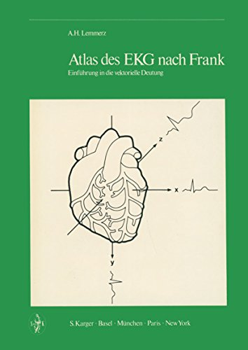 Atlas des EKG nach Frank: Einführung in die vektorielle Deutung