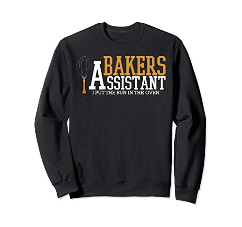 Bakers Assistant Bäckerei Bäcker Backen Brötchen Dessert Sweatshirt