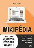Wikipédia : Dans les coulisses de la plus grande encyclopédie du monde