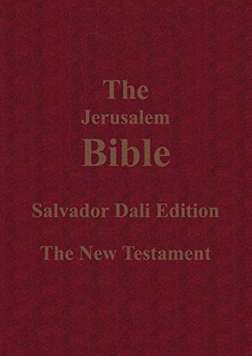 The Jerusalem Bible Salvador Dali Edition The New Testament