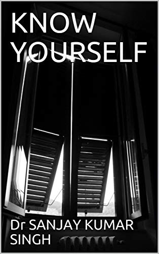 KNOW YOURSELF (English Edition)