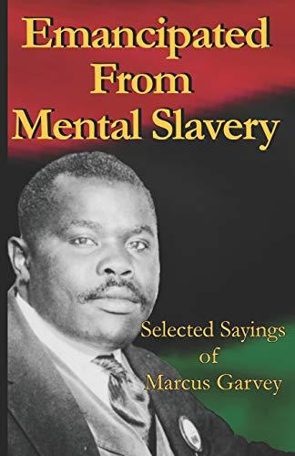 Kusunungurwa Kubva Pfungwa dzeVaranda: Mashoko Akasarudzwa aMarcus Garvey