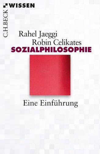 Sozialphilosophie: Eine Einführung