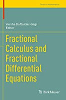 Fractional Calculus and Fractional Differential Equations (Trends in Mathematics)