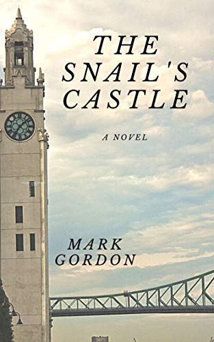 The Snail's Castle (English Edition)