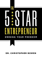 The 5-Star Entrepreneur: Owning Your Freedom