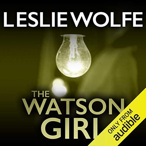 The Watson Girl Audiobook By Leslie Wolfe cover art