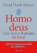 Homo Deus, Une brève histoire de l'avenir d'Yuval Noah Harari