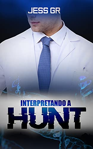 Interpretando a Hunt