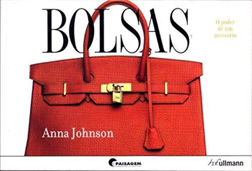 Bolsas: O poder de um acessório