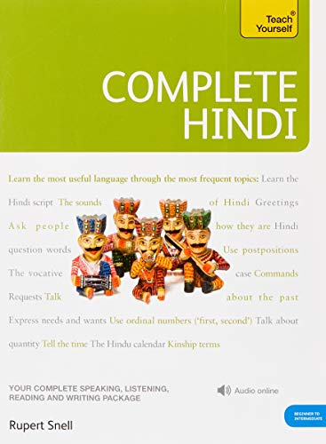 Complete Hindi: Your Complete Speaking, Listening, Reading and Writing (Teach Yourself)