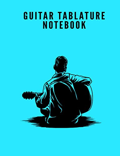Guitar Tablature Notebook: 6 Blank Chord Diagrams Seven 6-Line Staves: 100 Pages 8.5x11 (Guitar Tab Manuscript Paper Notebook)