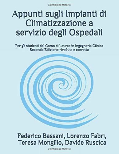 Appunti sugli Impianti di Climatizzazione a servizio degli Ospedali