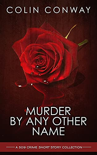 Murder by Any Other Name (The 509 Crime Short Stories Book 1) (English Edition)