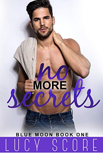 No More Secrets: A Small Town Love Story (Blue Moon Book 1) (English Edition)