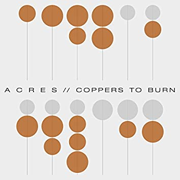 Coppers to Burn