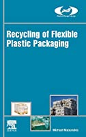 Recycling of Flexible Plastic Packaging (Plastics Design Library)