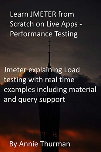 Learn JMETER from Scratch on Live Apps -Performance Testing: Jmeter explaining Load testing with real time examples including material and query support
