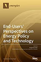 End-Users' Perspectives on Energy Policy and Technology