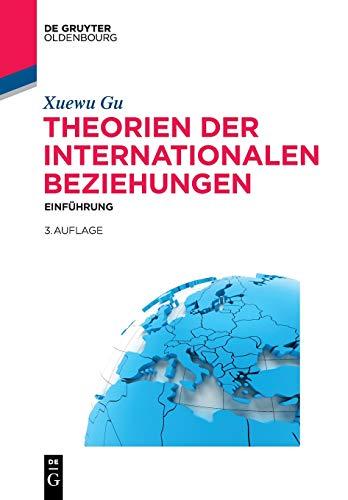 Theorien der Internationalen Beziehungen: Einführung (Lehr- und Handbücher der Politikwissenschaft)