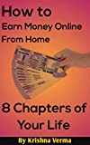 How to Earn Money Online from Home (English Edition)