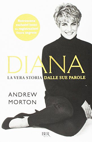 Diana. La vera storia nelle sue parole