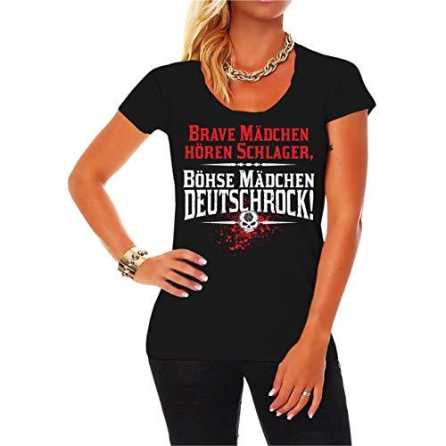 Spaß kostet Frauen und Damen Tshirt Brave Mädchen hören Schlager böse Mädchen Deutschrock Größe XS - 3XL