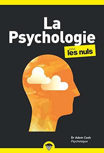 La Psychologie pour les Nuls, poche, 2e éd.