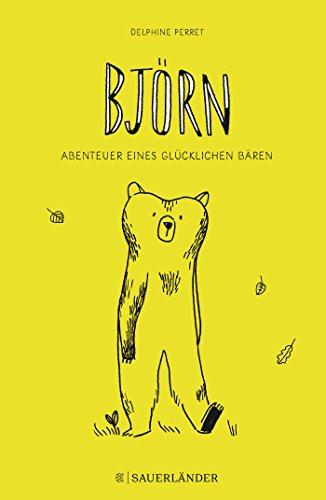 Björn: Abenteuer eines glücklichen Bären
