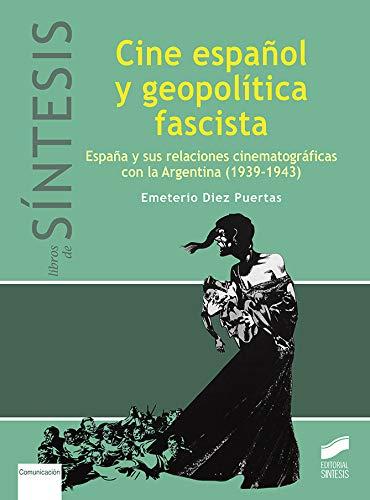 Cine español y geopolítica fascista: 09 (Libros de Síntesis)