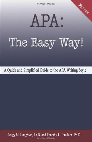 APA: The Easy Way! (for APA 5th edition - NOT for APA 6th edition)