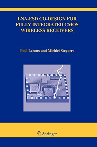 LNA-ESD Co-Design for Fully Integrated CMOS Wireless Receivers (The Springer International Series in Engineering and Computer Science, Band 843)