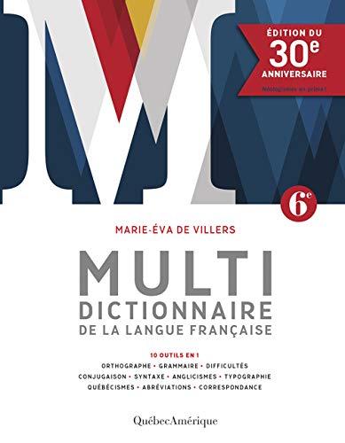 Multidictionnaire de la langue française [nouvelle édition]: Édition du 30e anniversaire