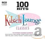 100 Hits-Kitsch Lounge Classics...