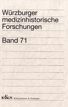 Die Basler Rezeptsammlung: Studien zu spätmittelalterlichen deutschen Kochbüchern (Würzburger medizinhistorische Forschungen)