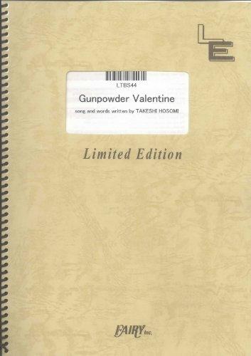 バンドスコア Gunpowder Valentine/ELLEGARDEN (LTBS44)[オンデマンド楽譜]の詳細を見る