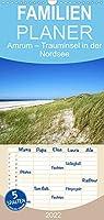 Amrum - Trauminsel in der Nordsee - Familienplaner hoch (Wandkalender 2022 , 21 cm x 45 cm, hoch): Erleben Sie die Trauminsel Amrum mit einem der breitesten Straende Europas (Monatskalender, 14 Seiten )