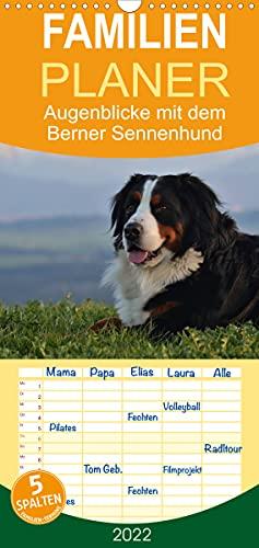 Augenblicke mit dem Berner Sennenhund - Familienplaner hoch (Wandkalender 2022, 21 cm x 45 cm, hoch)