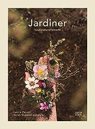 Jardiner tout naturellement par Laurie Perron