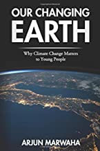 Our Changing Earth: Why Climate Change Matters to Young People